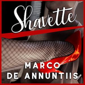 Marco De Annuntiis , Shavette